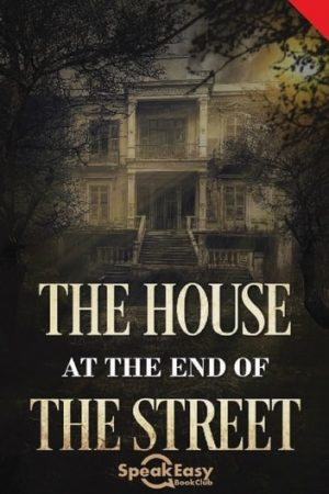 English Book The House at the end of the Street