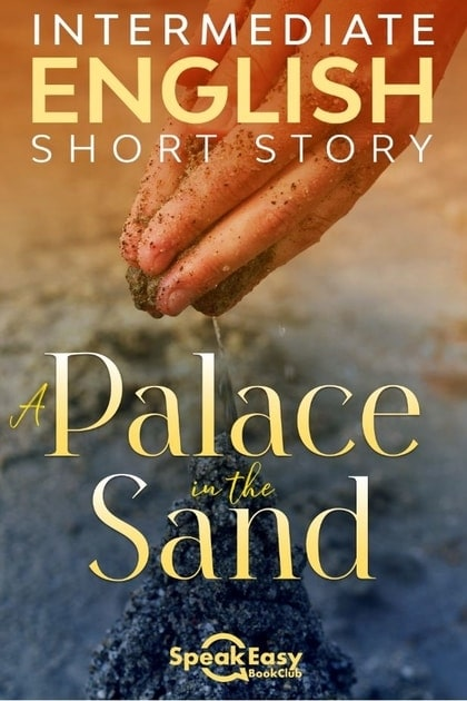 A Palace in the Sand