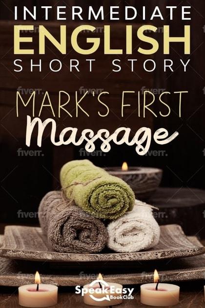 Mark's First Massage