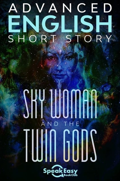 Sky Woman and the Twin Gods