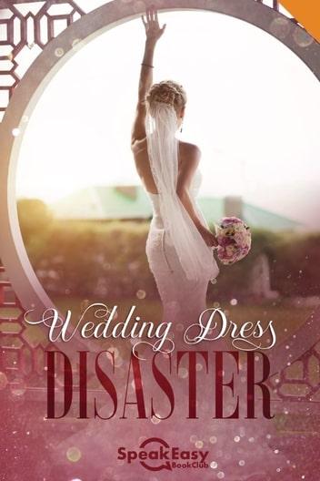 Wedding Dress Disaster